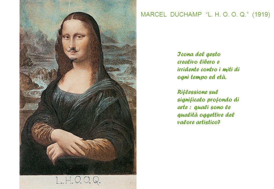 MARCEL DUCHAMP L. H. O. O. Q. (1919)