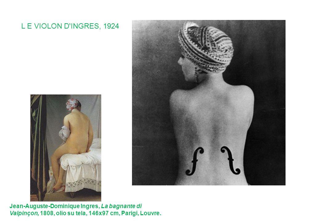 L E VIOLON D INGRES, 1924 Jean-Auguste-Dominique Ingres, La bagnante di Valpinçon, 1808, olio su tela, 146x97 cm, Parigi, Louvre.