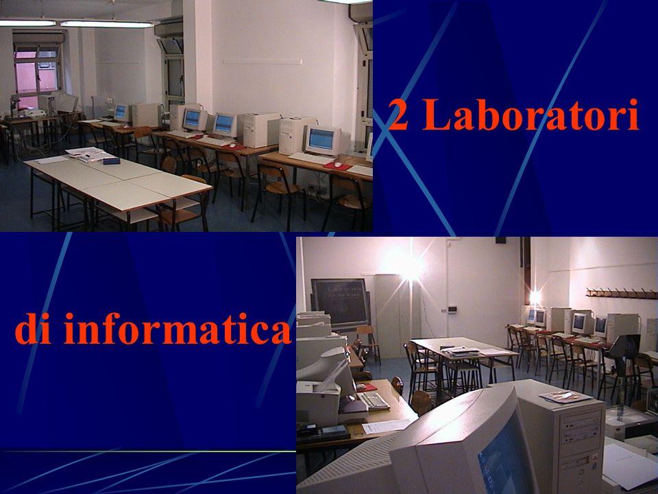 2 Laboratori di informatica