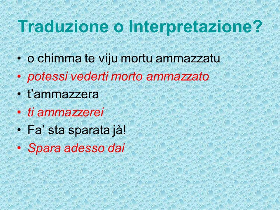 Traduzione o Interpretazione