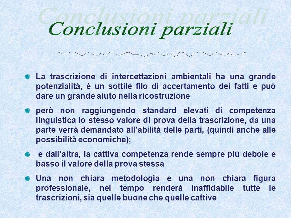 Conclusioni parziali