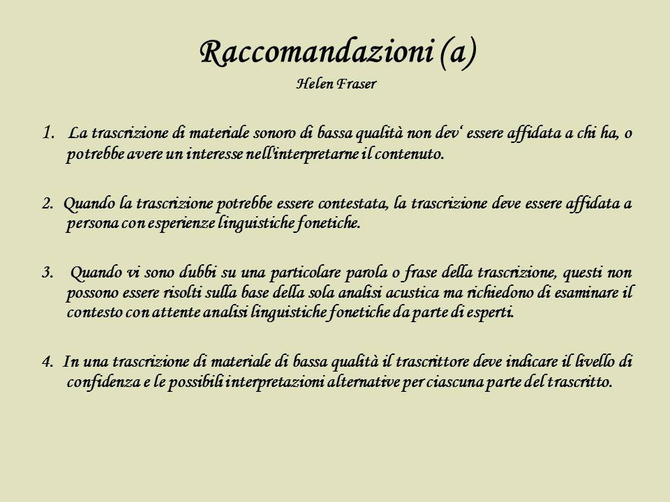 Raccomandazioni (a) Helen Fraser
