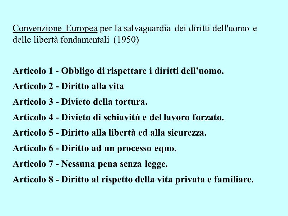 Convenzione Europea per la salvaguardia dei diritti dell uomo e delle libertà fondamentali (1950)