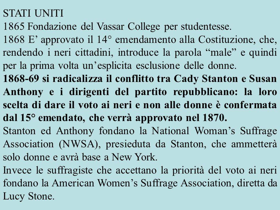 STATI UNITI 1865 Fondazione del Vassar College per studentesse.