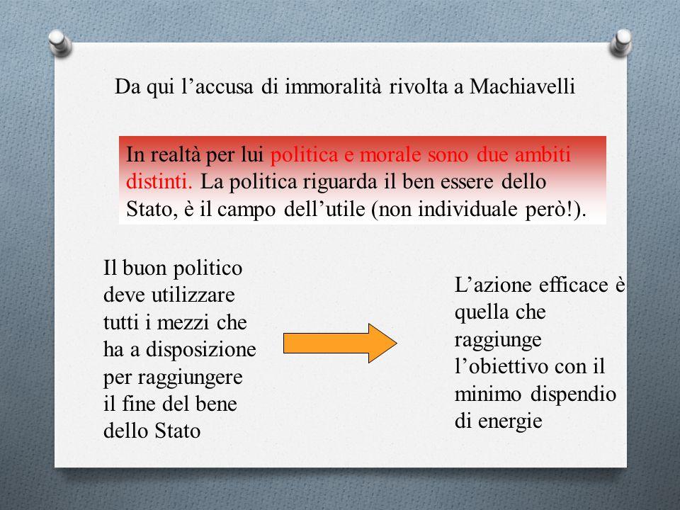 Da qui l'accusa di immoralità rivolta a Machiavelli
