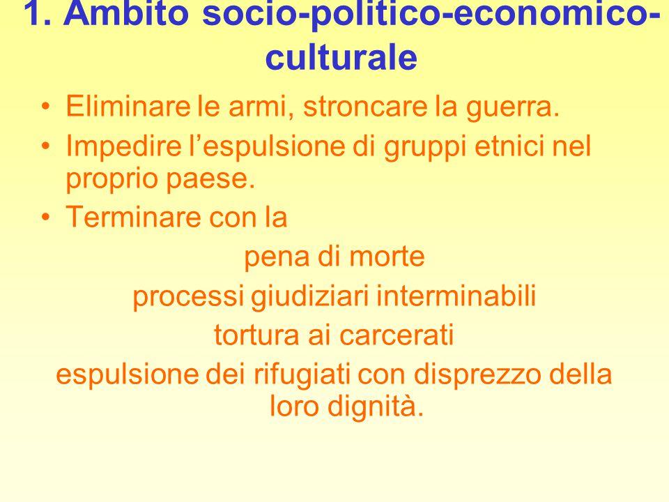 1. Ambito socio-politico-economico-culturale