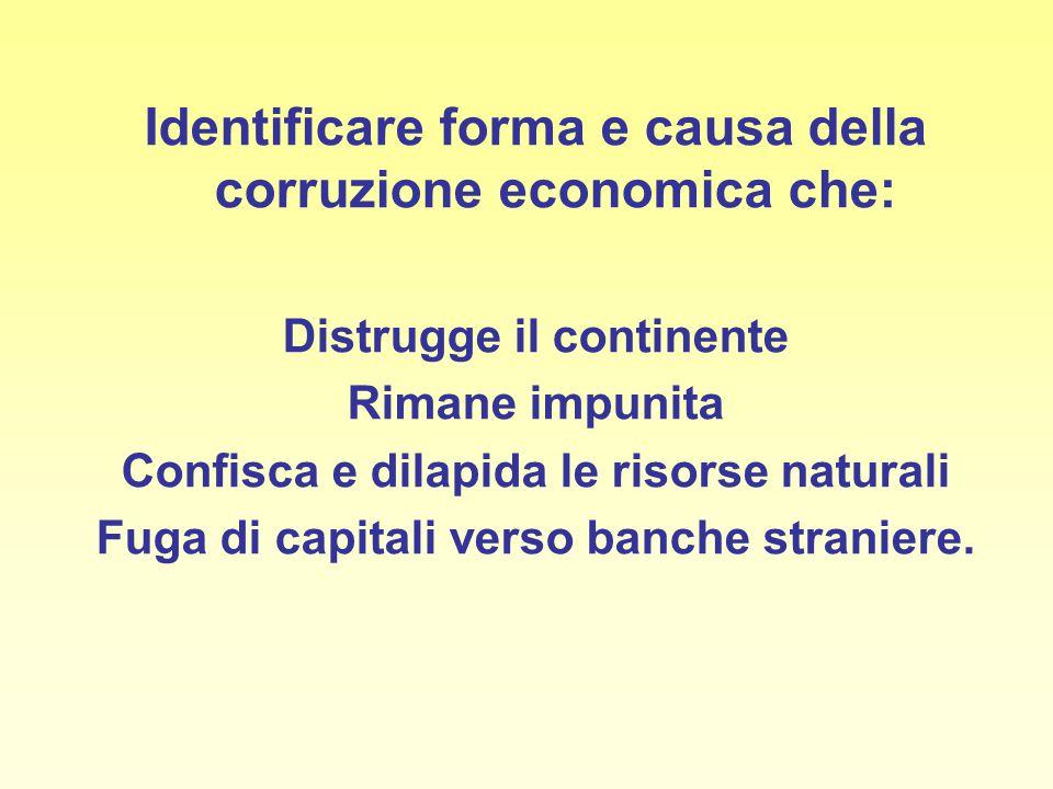 Identificare forma e causa della corruzione economica che: