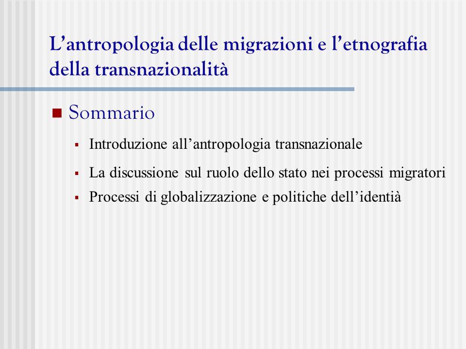 L'antropologia delle migrazioni e l'etnografia della transnazionalità