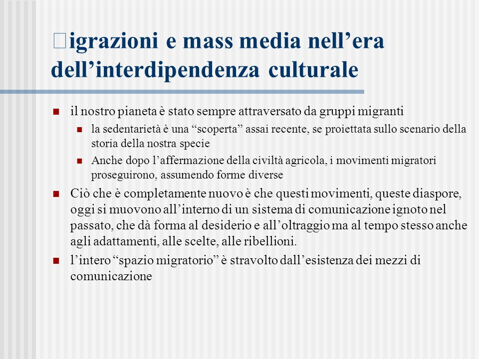 igrazioni e mass media nell'era dell'interdipendenza culturale