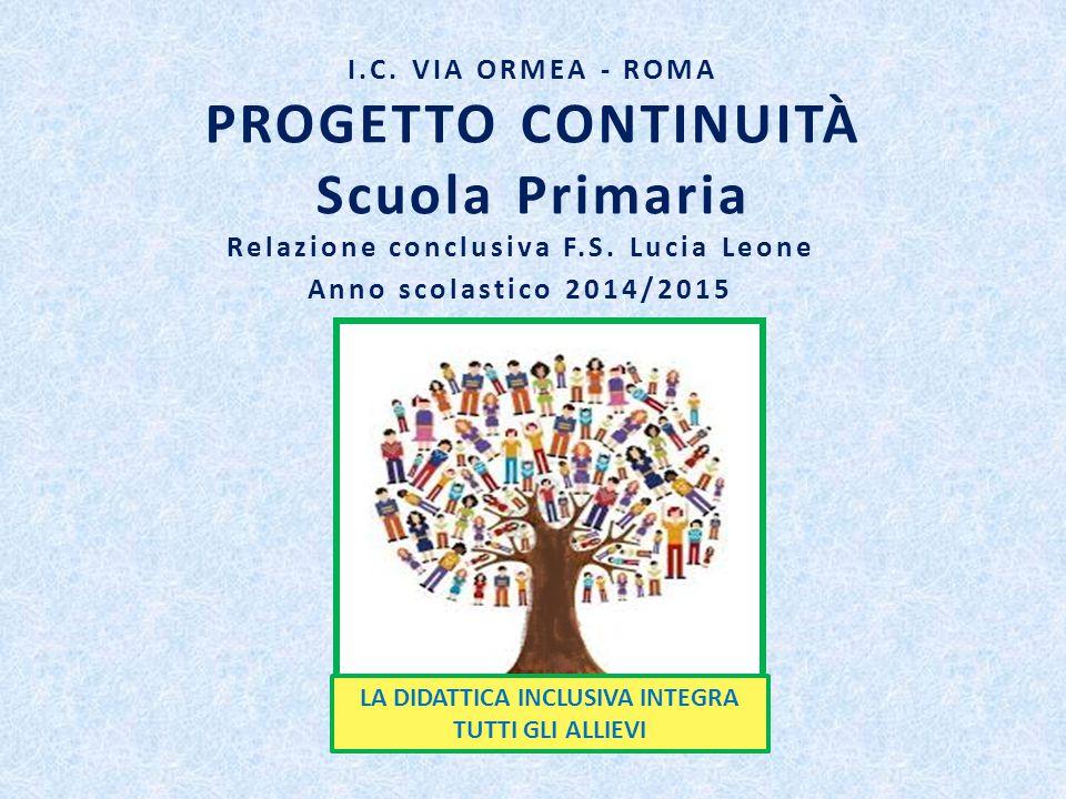 I.C. VIA ORMEA - ROMA PROGETTO CONTINUITÀ Scuola Primaria