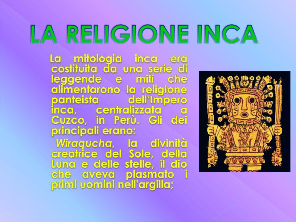 LA RELIGIONE INCA