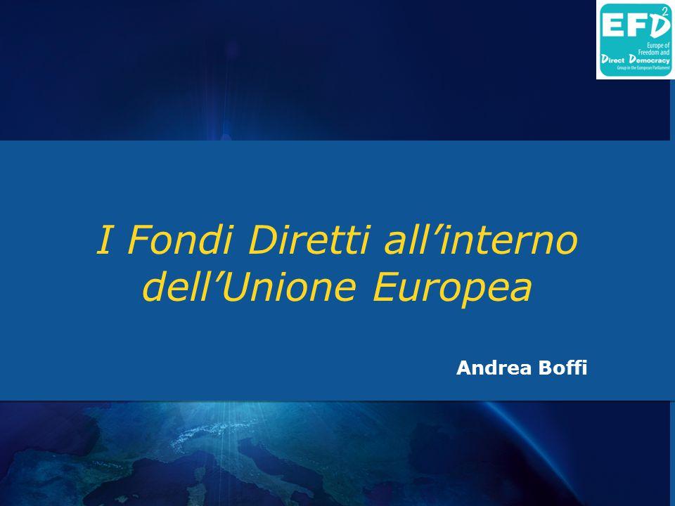 I Fondi Diretti all'interno dell'Unione Europea