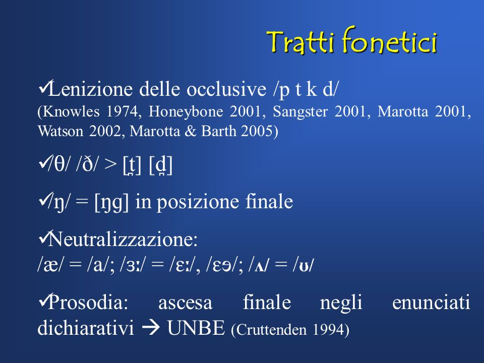 Tratti fonetici Lenizione delle occlusive /p t k d/