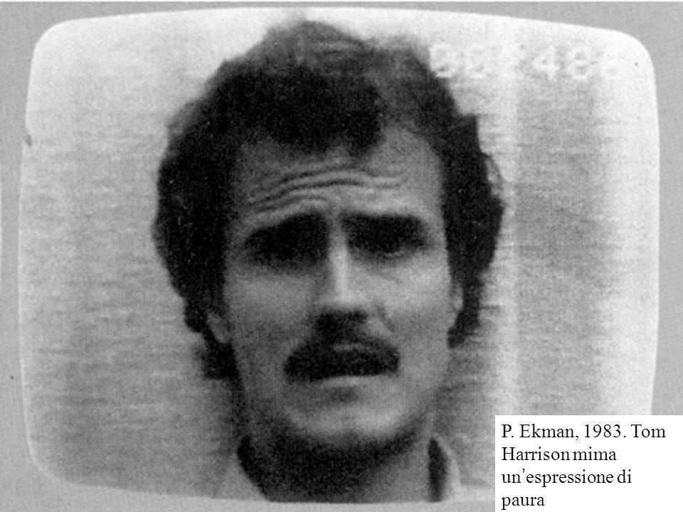 P. Ekman, 1983. Tom Harrison mima un'espressione di paura