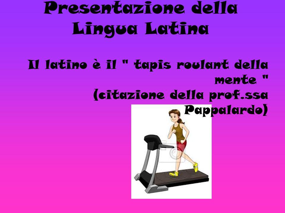 Presentazione della Lingua Latina
