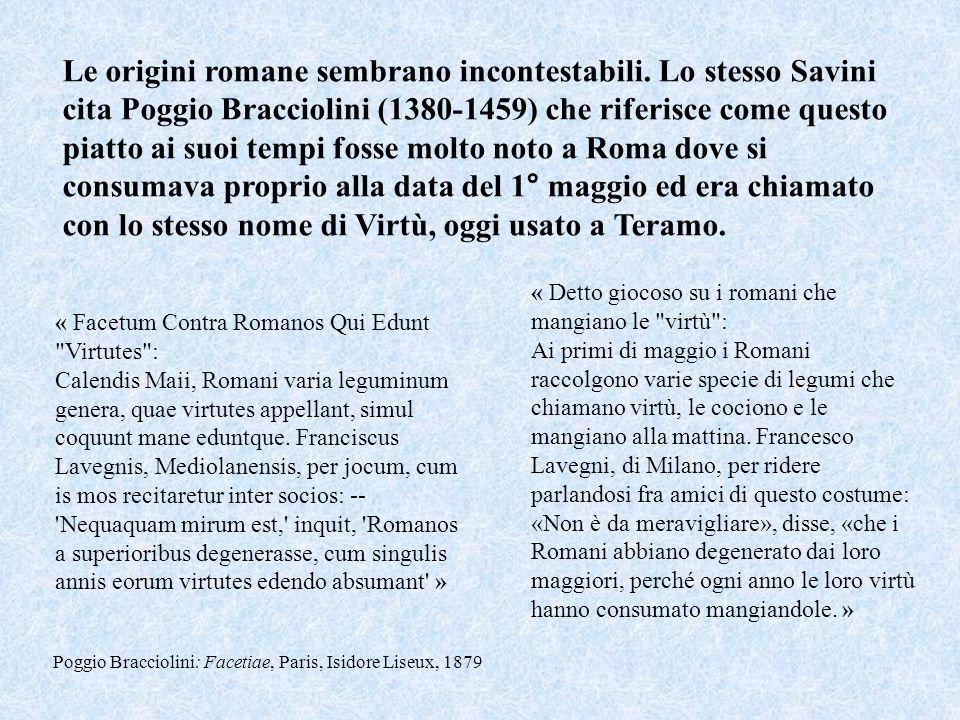 Le origini romane sembrano incontestabili