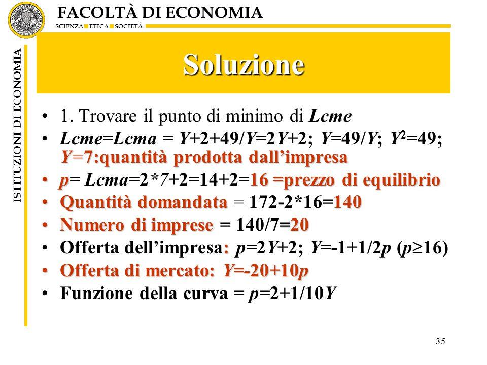 Soluzione 1. Trovare il punto di minimo di Lcme