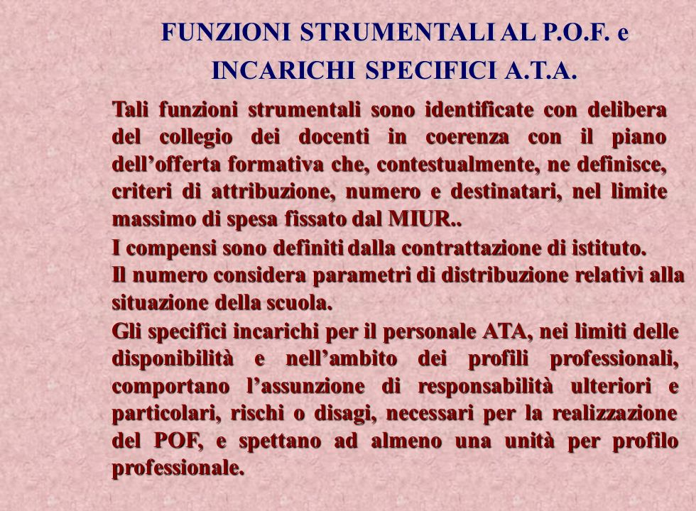 FUNZIONI STRUMENTALI AL P.O.F. e INCARICHI SPECIFICI A.T.A.