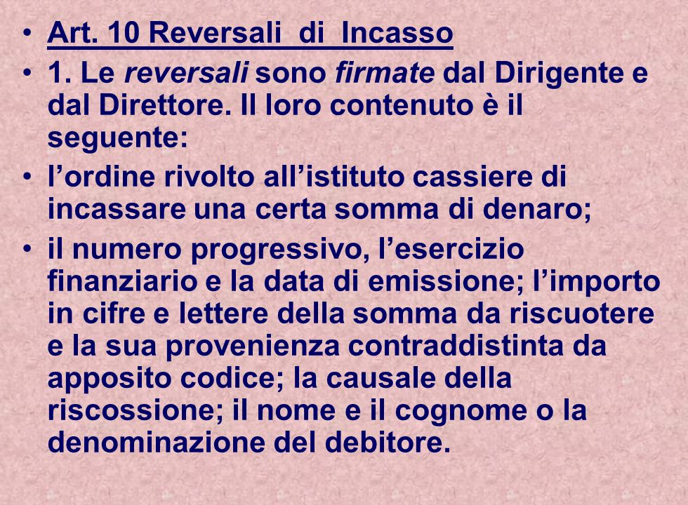 Art. 10 Reversali di Incasso