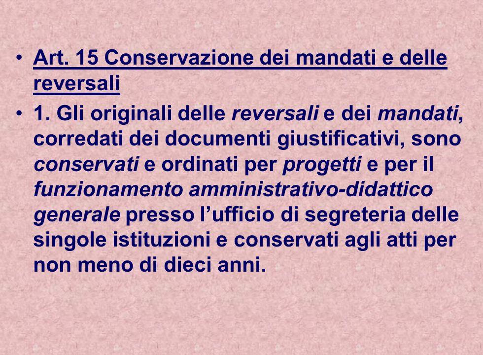 Art. 15 Conservazione dei mandati e delle reversali