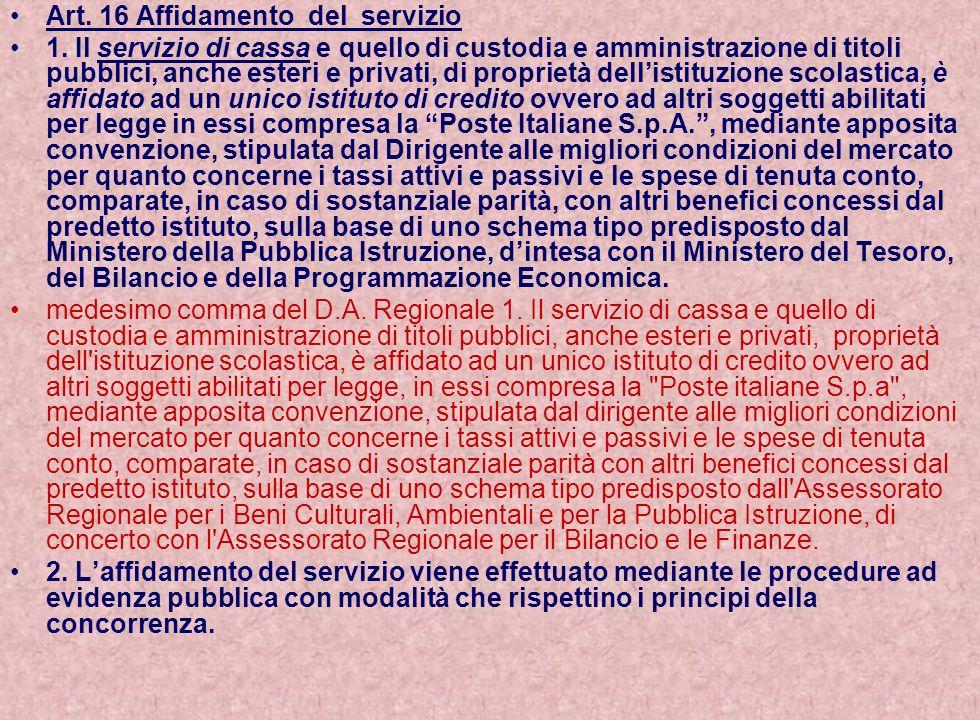 Art. 16 Affidamento del servizio