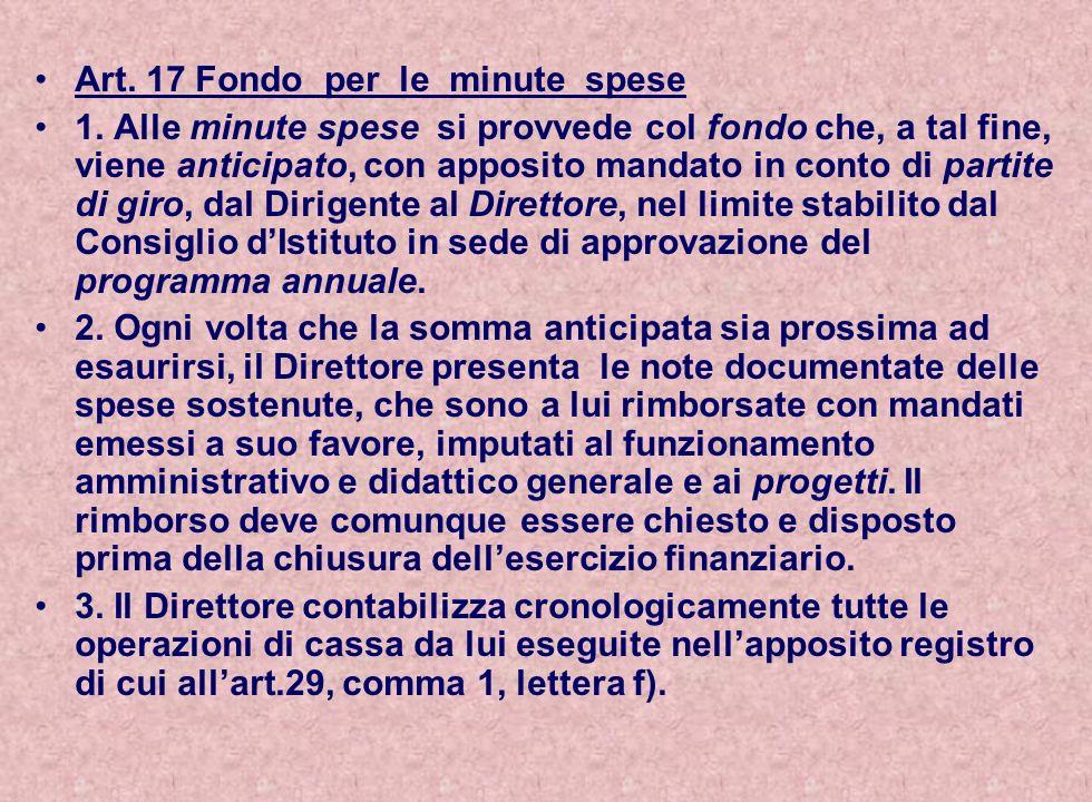 Art. 17 Fondo per le minute spese