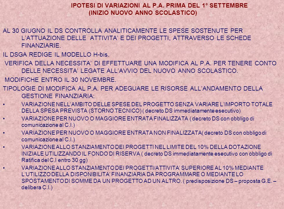 IPOTESI DI VARIAZIONI AL P.A. PRIMA DEL 1° SETTEMBRE
