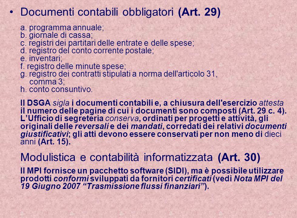 Documenti contabili obbligatori (Art. 29) a. programma annuale; b