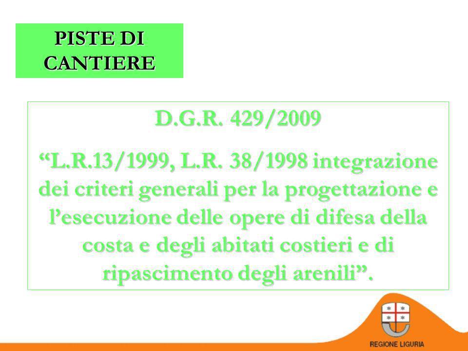 PISTE DI CANTIERE D.G.R. 429/2009.