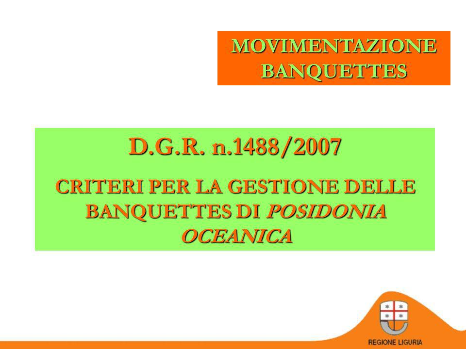 D.G.R. n.1488/2007 MOVIMENTAZIONE BANQUETTES