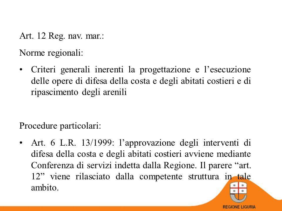 Art. 12 Reg. nav. mar.: Norme regionali: