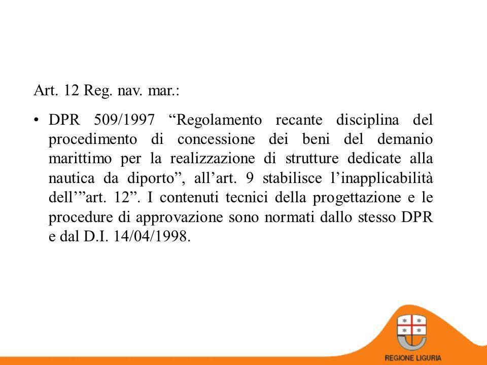 Art. 12 Reg. nav. mar.: