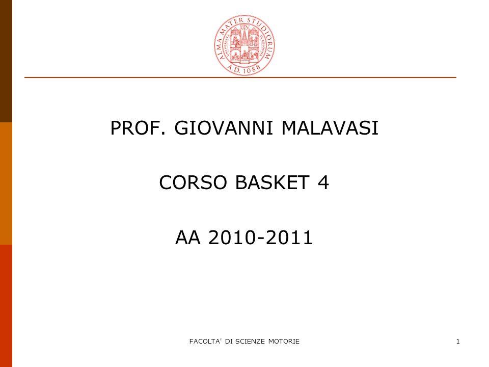 PROF. GIOVANNI MALAVASI CORSO BASKET 4 AA 2010-2011