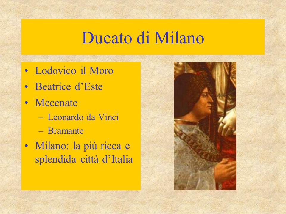 Ducato di Milano Lodovico il Moro Beatrice d'Este Mecenate