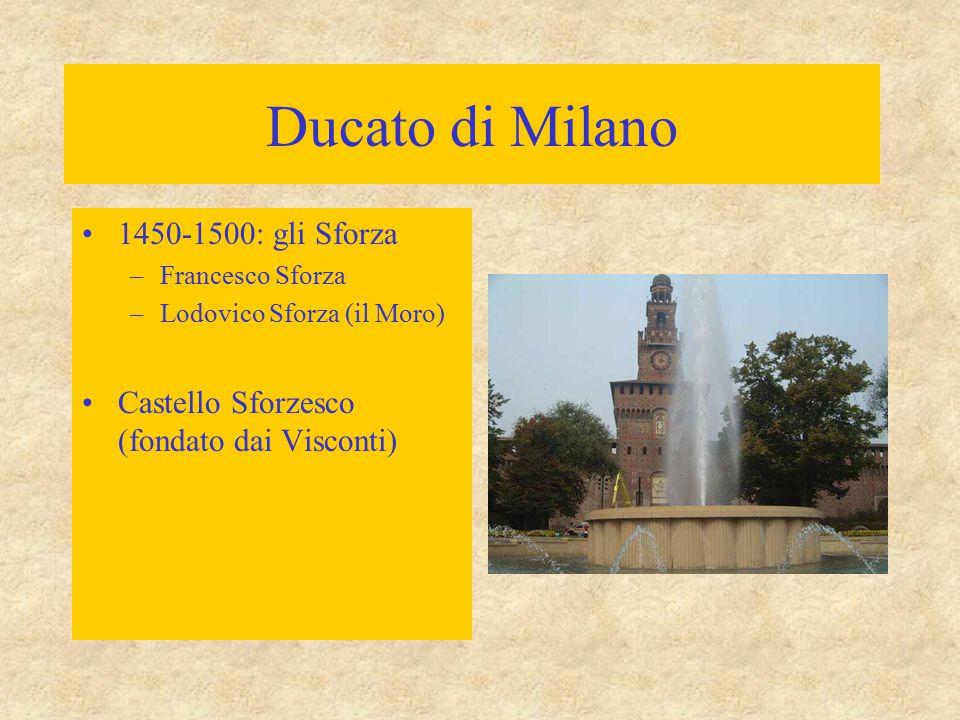 Ducato di Milano 1450-1500: gli Sforza