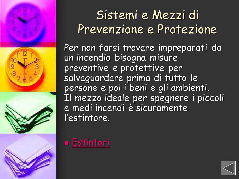 Sistemi e Mezzi di Prevenzione e Protezione