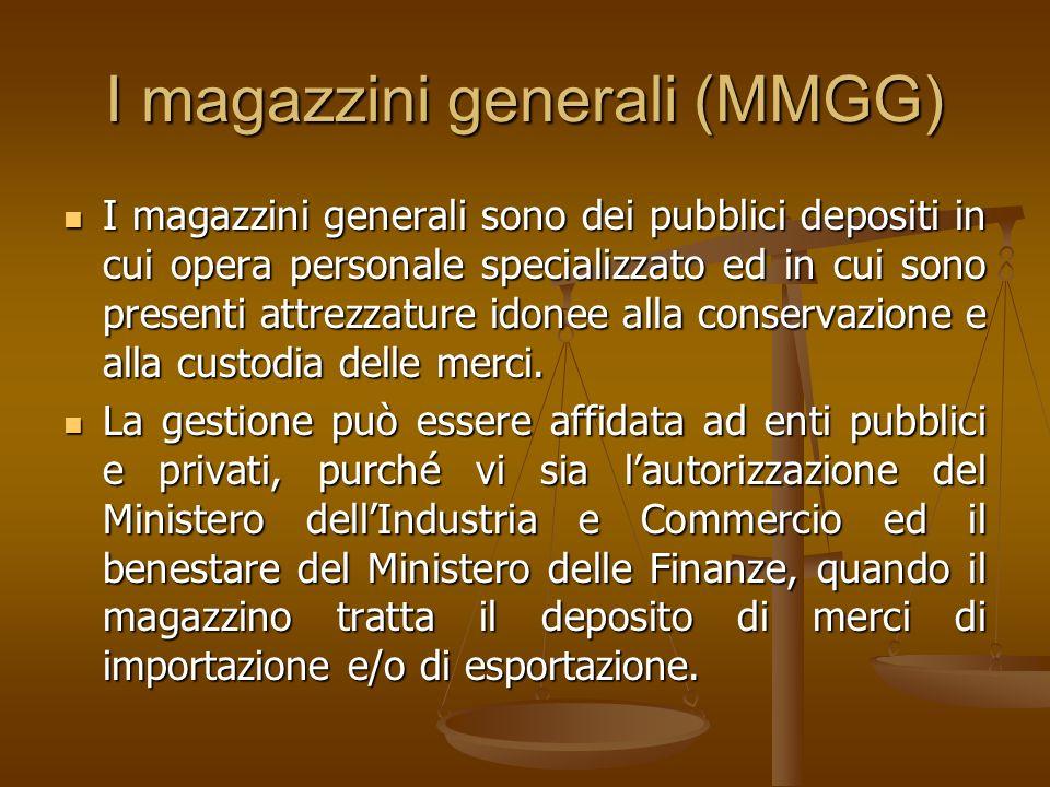 I magazzini generali (MMGG)
