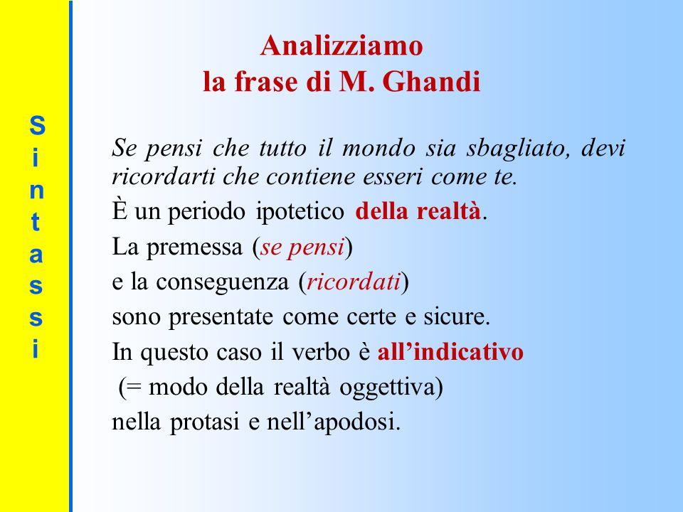 Analizziamo la frase di M. Ghandi