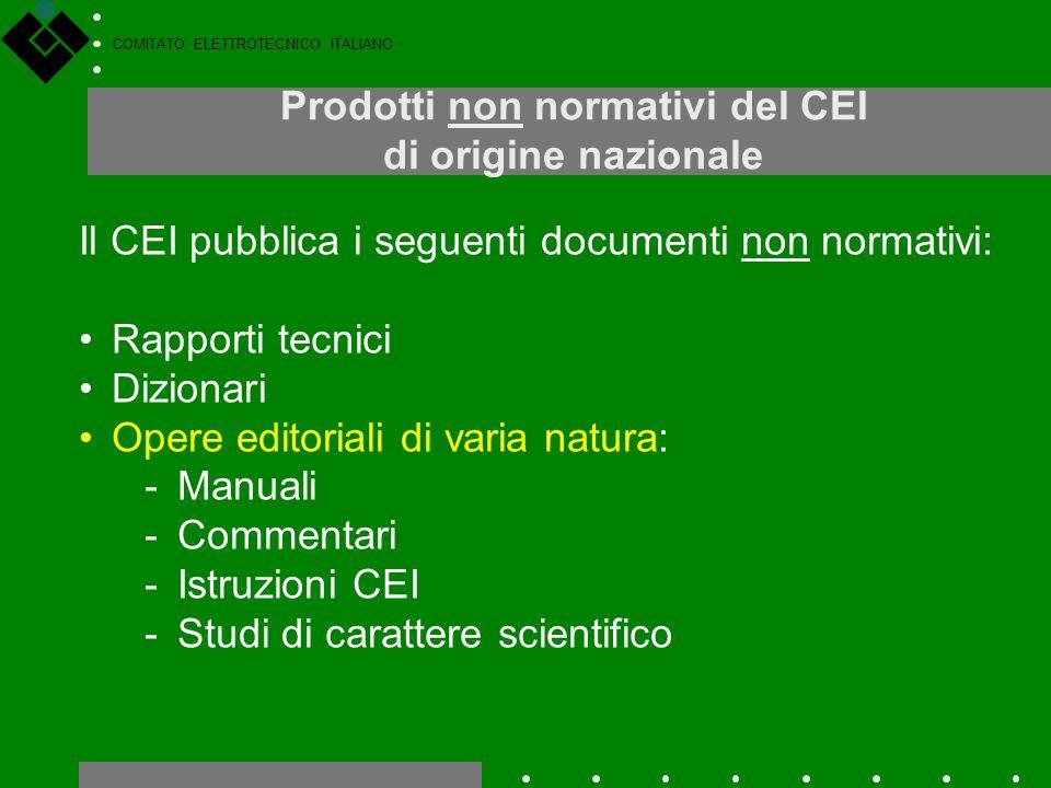 Prodotti non normativi del CEI di origine nazionale