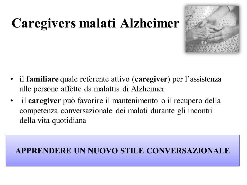 Caregivers malati Alzheimer