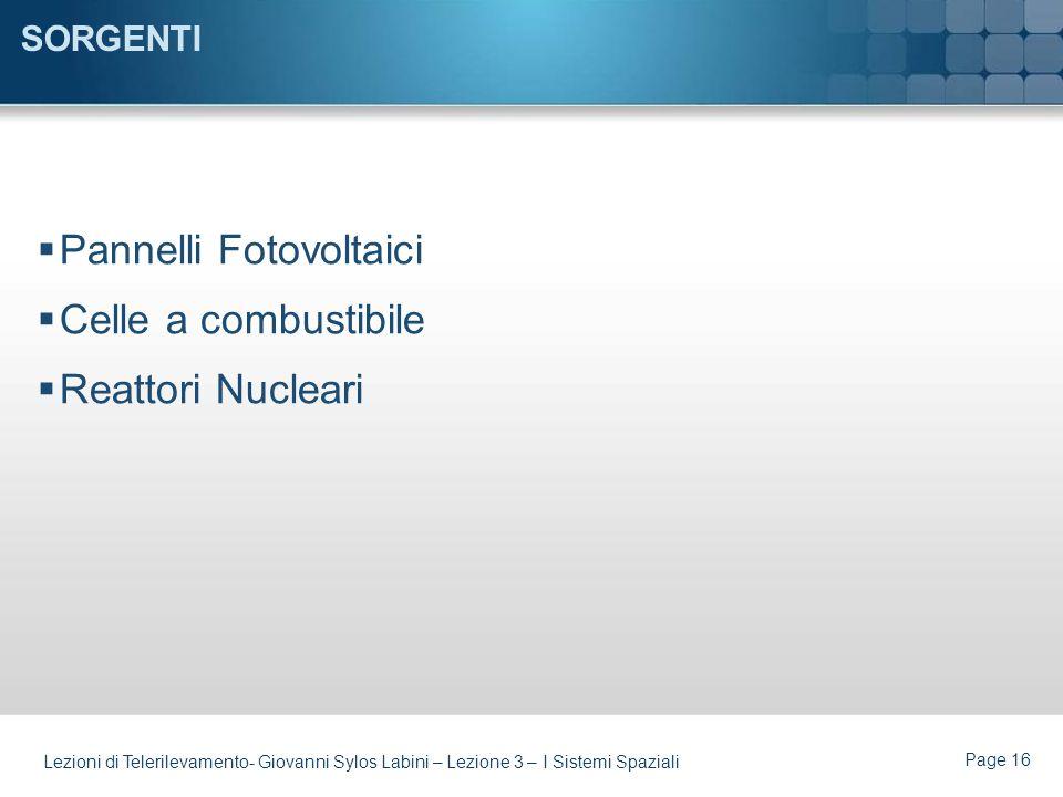 Pannelli Fotovoltaici Celle a combustibile Reattori Nucleari