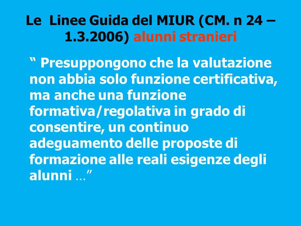 Le Linee Guida del MIUR (CM. n 24 – 1.3.2006) alunni stranieri