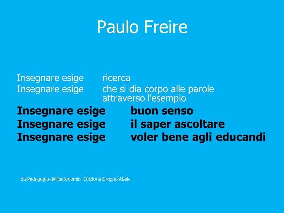 Paulo Freire Insegnare esige buon senso
