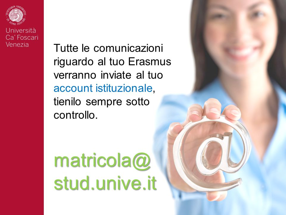 matricola@ stud.unive.it