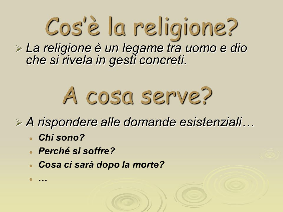 Cos'è la religione A cosa serve