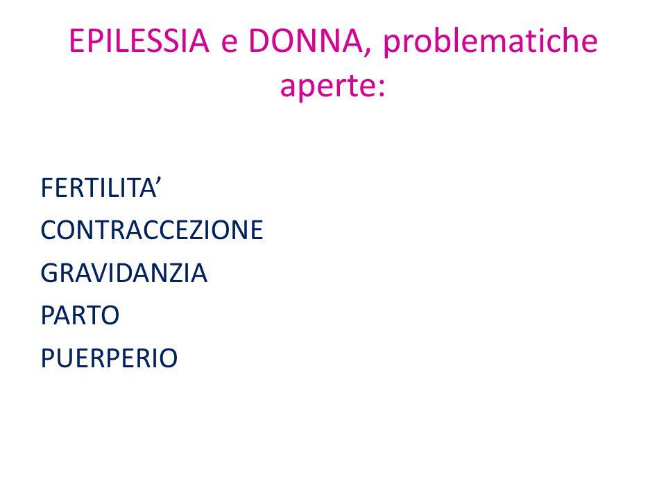 EPILESSIA e DONNA, problematiche aperte: