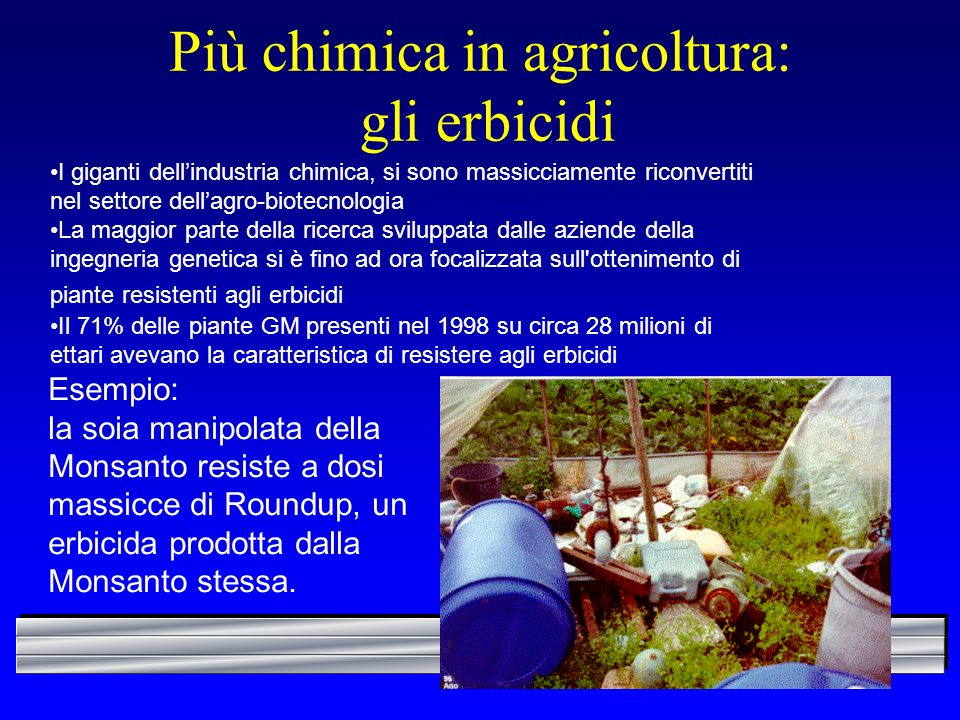 Più chimica in agricoltura: gli erbicidi