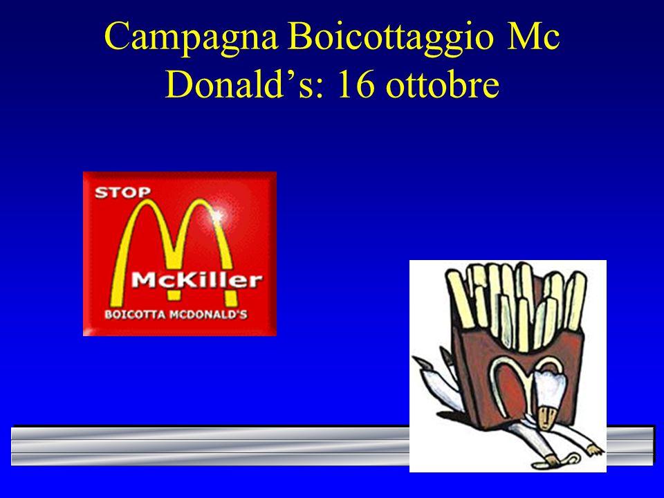 Campagna Boicottaggio Mc Donald's: 16 ottobre