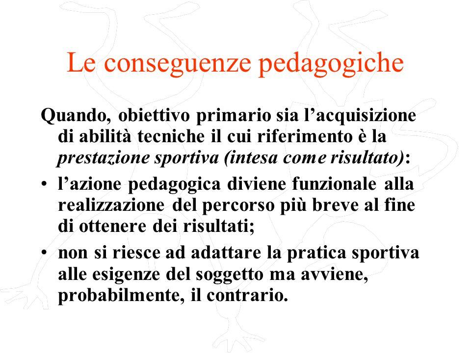 Le conseguenze pedagogiche