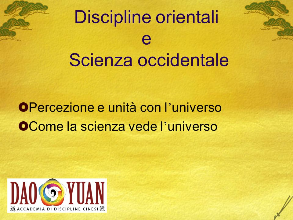 Discipline orientali e Scienza occidentale
